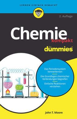 Chemie kompakt für Dummies von Beese,  Hans Joachim, Moore,  John T., Strahl,  Hartmut