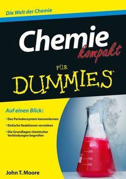 Chemie kompakt für Dummies von Moore,  John T.