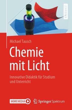 Chemie mit Licht von Tausch,  Michael