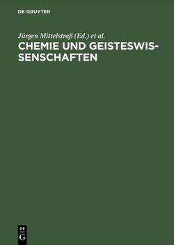 Chemie und Geisteswissenschaften von Mittelstraß,  Jürgen, Stock,  Günter