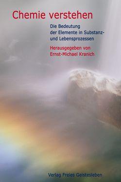 Chemie verstehen von Kranich,  Ernst M