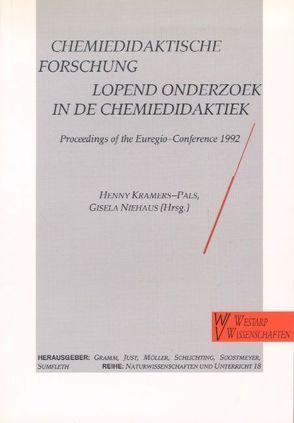 Chemiedidaktische Forschung von Gramm, Kramers-Pals,  Henny, Niehaus,  Gisela