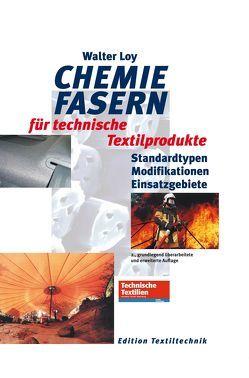 Chemiefasern für technische Textilproduke von Walter Loy