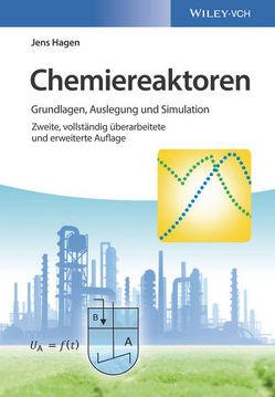 Chemiereaktoren von Hagen,  Jens