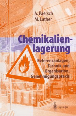 Chemikalienlagerung von Krömer-Lassen,  J., Luther,  Martina, Paersch,  Andreas