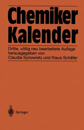 Chemiker-Kalender von Schäfer,  K., Synowietz,  C.