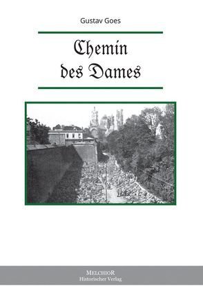 Chemin des Dames von Goes,  Gustav