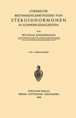 Chemische Bestimmungsmethoden von Steroidhormonen in Körperflüssigkeiten von Zimmermann,  Wilhelm