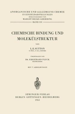 Chemische Bindung und Molekülstruktur von Fluck,  Ekkehard, Sutton,  Leslie E.