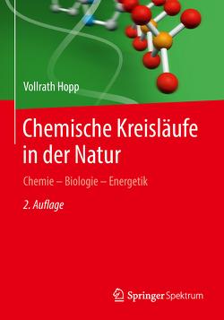 Chemische Kreisläufe in der Natur von Hopp,  Vollrath
