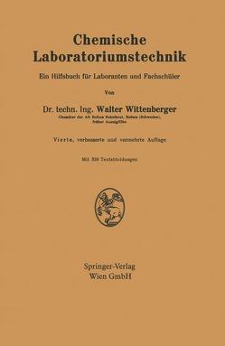 Chemische Laboratoriumstechnik von Wittenberger,  Walter
