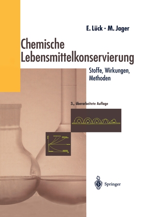 Chemische Lebensmittelkonservierung von Jager,  Martin, Lück,  Erich