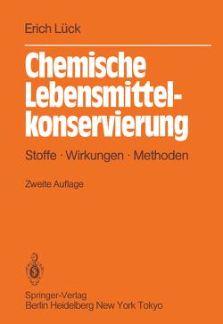 Chemische Lebensmittelkonservierung von Lück,  Erich