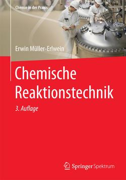 Chemische Reaktionstechnik von Müller-Erlwein,  Erwin