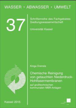 Chemische Reinigung von getauchten Niederdruck-Hohlfasermembranen auf großtechnischen kommunalen MBR-Anlagen von Drensla ,  Kinga