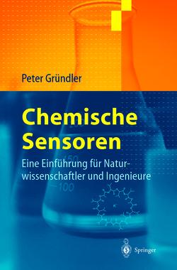 Chemische Sensoren von Gründler,  Peter