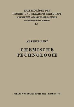 Chemische Technologie von Binz,  Arthur, Kaskel,  Walter, Kohlrausch,  Eduard, Spiethoff,  A.