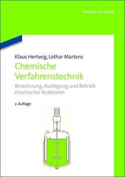 Chemische Verfahrenstechnik von Hertwig,  Klaus, Martens,  Lothar