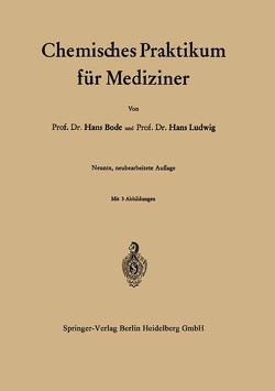 Chemisches Praktikum für Mediziner von Bode,  Hans, Ludwig,  Hans