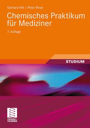 Chemisches Praktikum für Mediziner von Hilt,  Gerhard, Rinze,  Peter