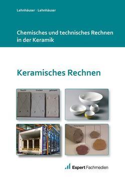 Chemisches und technisches Rechnen in der Keramik von DVS Media GmbH