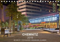 Chemnitz – fotografiert von Michael Allmaier (Tischkalender 2019 DIN A5 quer) von Allmaier,  Michael