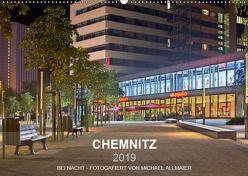 Chemnitz – fotografiert von Michael Allmaier (Wandkalender 2019 DIN A2 quer) von Allmaier,  Michael