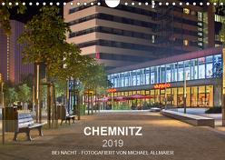 Chemnitz – fotografiert von Michael Allmaier (Wandkalender 2019 DIN A4 quer) von Allmaier,  Michael