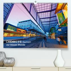 Chemnitz/Sachsen zur blauen Stunde (Premium, hochwertiger DIN A2 Wandkalender 2020, Kunstdruck in Hochglanz) von Ruttloff,  Klaus