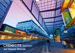 Chemnitz/Sachsen zur blauen Stunde (Wandkalender 2021 DIN A3 quer) von Ruttloff,  Klaus