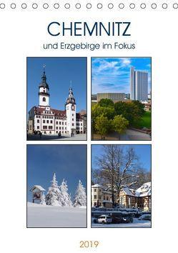 Chemnitz und Erzgebirge im Fokus (Tischkalender 2019 DIN A5 hoch) von u.a.,  KPH