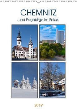 Chemnitz und Erzgebirge im Fokus (Wandkalender 2019 DIN A3 hoch) von u.a.,  KPH