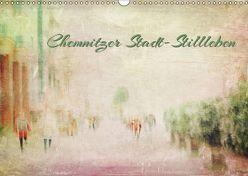 Chemnitzer Stadt-Stillleben (Wandkalender 2019 DIN A3 quer) von Hultsch,  Heike