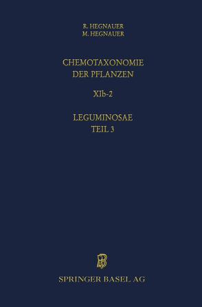Chemotaxonomie der Pflanzen von Hegnauer,  Minie, Hegnauer,  R.