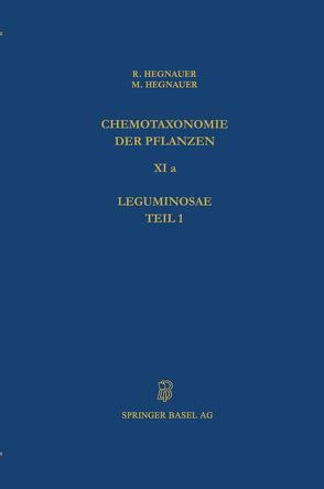 Chemotaxonomie der Pflanzen von Hegnauer,  M., Hegnauer,  R.