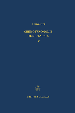 Chemotaxonomie der Pflanzen von Hegnauer,  R.