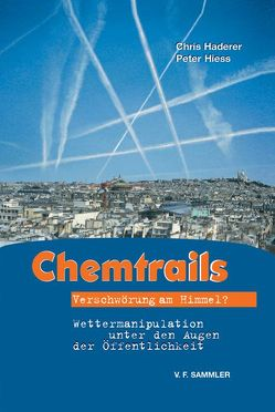 Chemtrails von Haderer,  Chris, Hiess,  Peter