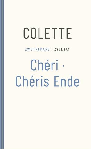 Chéri / Chéris Ende von Bontjes van Beek,  Saskia und Roseli, Colette