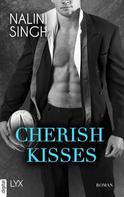 Cherish Kisses von Singh,  Nalini, Woitynek,  Patricia