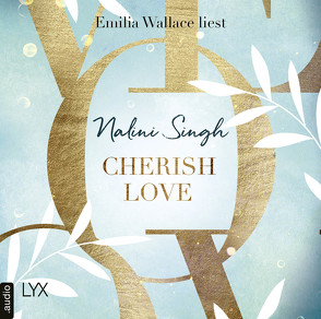 Cherish Love von Singh,  Nalini, Wallace,  Emilia, Woitynek,  Patricia
