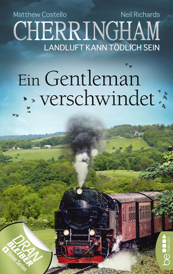Cherringham – Ein Gentleman verschwindet von Costello,  Matthew, Richards,  Neil