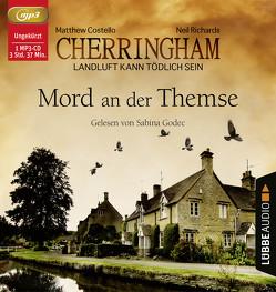 Cherringham – Mord an der Themse von Costello,  Matthew, Godec,  Sabina, Richards,  Neil, Schilasky,  Sabine
