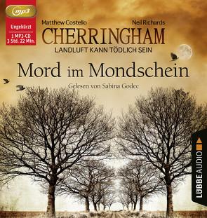 Cherringham – Mord im Mondschein von Costello,  Matthew, Godec,  Sabina, Richards,  Neil, Schilasky,  Sabine