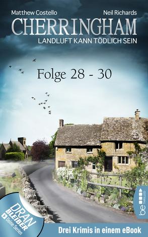 Cherringham Sammelband X – Folge 28-30 von Costello,  Matthew, Richards,  Neil, Schilasky,  Sabine