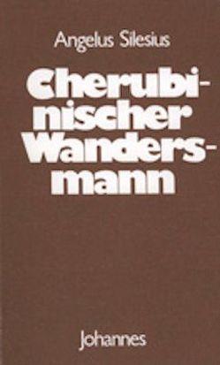 Cherubinischer Wandersmann von Angelus Silesius, Balthasar,  Hans Urs von