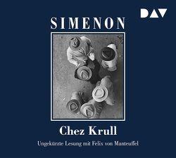 Chez Krull von Bodmer,  Thomas, Simenon,  Georges, von Manteuffel,  Felix