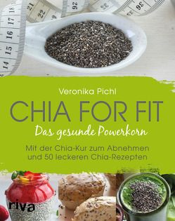 Chia for fit von Pichl,  Veronika
