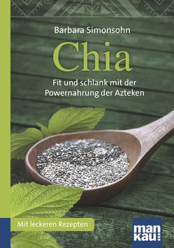 Chia. Kompakt-Ratgeber von Simonsohn,  Barbara