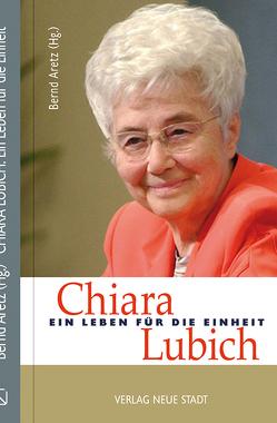 Chiara Lubich von Aretz,  Bernd