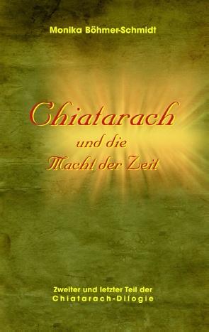 Chiatarach von Böhmer-Schmidt,  Monika